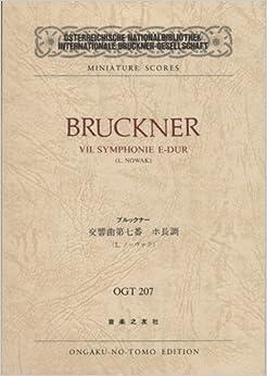OGTー207 ブルックナー 交響曲第7番 ホ長調 (Osterreichische Nationalbibliothek Internationale Bruckner‐Gesellschaft miniature scores)