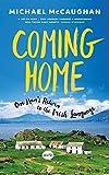 Coming Home: One Man's Return to the Irish Language