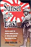 Sunset in the East, John Hudson, 0850528461