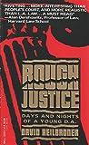 Rough Justice, David Heilbroner, 0440210305