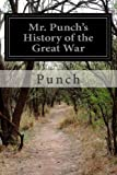 Mr. Punch's History of the Great War, Punch, 1497556309