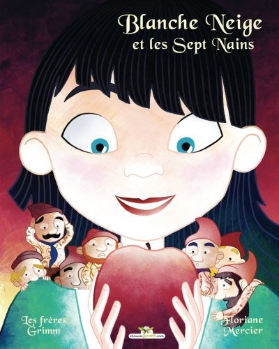 Blanche Neige et les Sept nains (French Edition)