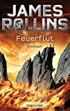 Download Feuerflut: SIGMA Force - Thriller (German Edition) in PDF ePUB Free Online
