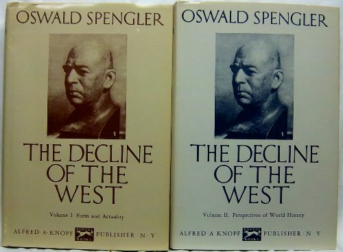 Book cover from THE DECLINE OF THE WEST - VOL 1 OF 2 ONLY  FORM AND ACTUALITY by OSWALD SPENGLER
