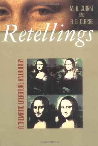 Retellings: A Thematic Literature Anthology