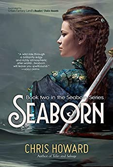Seaborn (The Seaborn Trilogy Book 2) by [Howard, Chris]