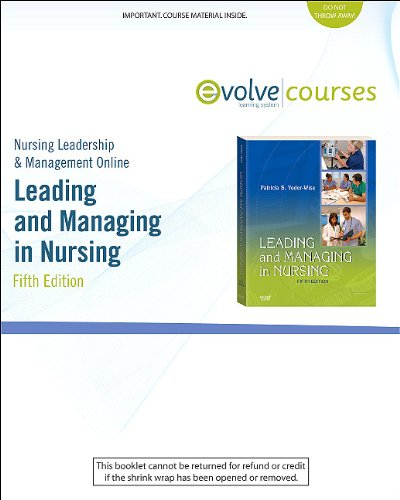 Nursing Leadership & Management Online for Leading and Managing in Nursing (Access Code), 5e