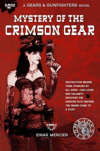 Mystery of the Crimson Gear (Gears & Gunfighters) pdf epub