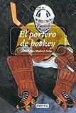El Portero de Hockey, Rodrigo Avia and Rodrigo Munoz Avila, 8424159675