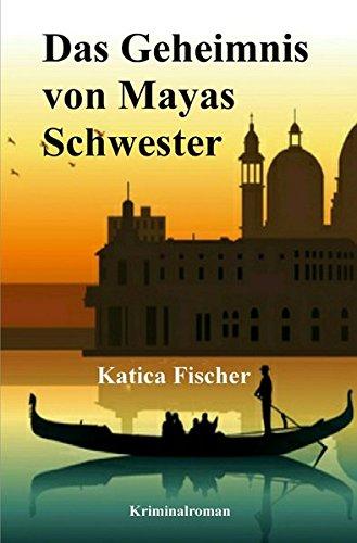 Download Das Geheimnis von Mayas Schwester (German Edition) pdf