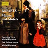Ropartz: Masses And Motets
