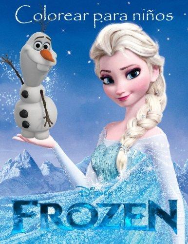 Frozen Colorear para ninos: Este hermoso A4 60 pagina colorear libro para niños colorear con todos tus personajes favoritos. Asi que lo que espera ... y empezar a colorear. (Spanish Edition) [K W Books] (Tapa Blanda)