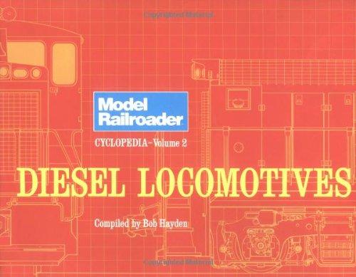 002: Model Railroader Cyclopedia, Vol. 2: Diesel Locomotives