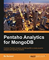 Pentaho Analytics for MongoDB Front Cover