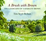 A Brush with Brown: The Landscapes of Capability Brown