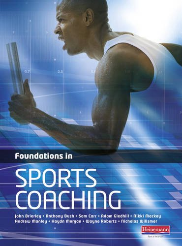 Foundations in Sports Coaching.