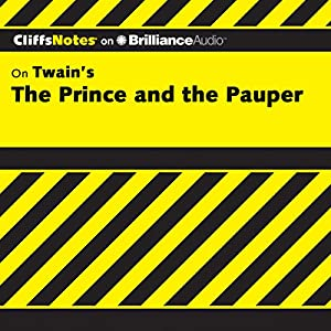 The Prince and the Pauper: CliffsNotes Audiobook