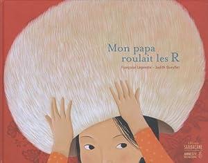 """Afficher """"Mon papa roulait les R"""""""