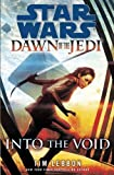 into the void star wars dawn of the jedi by tim lebbon may 7 2013