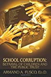 School Corruption, Armand Fusco, 0595365574