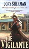 The Vigilante, Jory Sherman, 0425206289