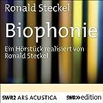 Biophonie   Ronald Steckel