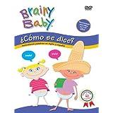 Brainy Baby: Como se dice?