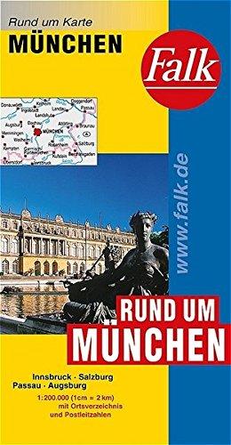 Falk Rund um Karte Rund um München 1:200 000 Innsbruck - Salzburg - Passau - Augsburg