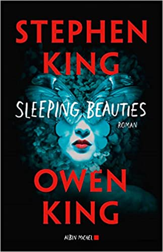 Sleeping Beauties - Stephen King et Owen King