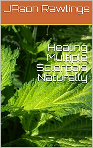 Healing Multiple Sclerosis Naturally