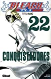 "Afficher ""Bleach n° 22 Conquistadores"""