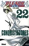 Bleach, Tome 22 : Conquistadores par Kubo
