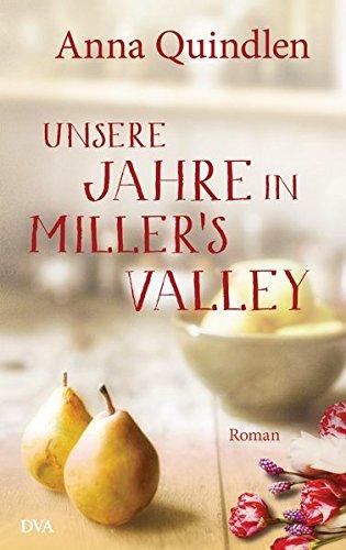 Unsere Jahre in Miller's Valley: Roman