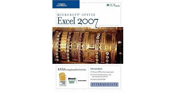 Amazon.com: Excel 2007: Intermediate [With CDROM] (ILT ...