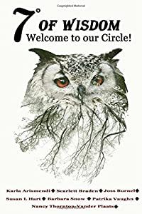 7° Of Wisdom: Welcome To Our Circle