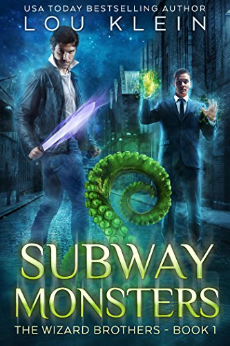 Subway Monsters (The Wizard Brothers Book 1) by [Klein, Lou]