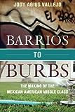 Barrios to Burbs