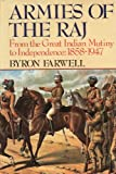 Armies of the Raj, Byron Farwell, 0393026795