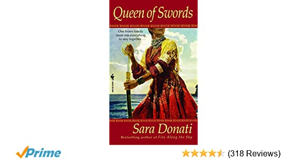 Queen of Swords: A Novel (Wilderness): Sara Donati