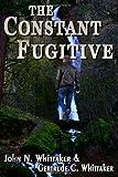 The Constant Fugitive, John Whittaker, 1494379805