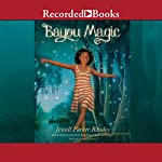 Bayou Magic | Jewell Parker Rhodes