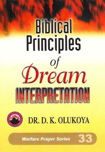 Biblical principles of dream interpretation kindle edition by dr biblical principles of dream interpretation by olukoya dr d k fandeluxe Choice Image