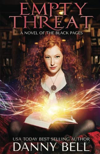 (Empty Threat: A Novel of The Black Pages (Volume 1))