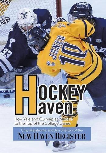 Hockey Haven  How Yale And Quinnipiac Made It To The Top Of The College Game