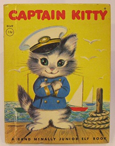 Captain Kitty 8049 (A Rand Mcnally Junior Elf Book) 1951