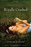 Download Royally Crushed: Royally Jacked; Spin Control; Do-Over in PDF ePUB Free Online