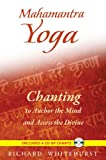 Mahamantra Yoga, Richard Whitehurst, 1594773718