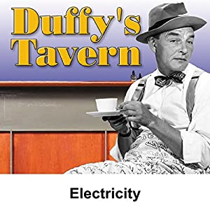 Duffy's Tavern: Electricity Radio/TV Program