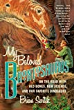 My Beloved Brontosaurus, Brian Switek, 0374534268