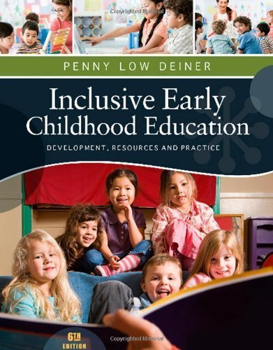Inclusive Early Childhood Education Development, Resources, and Practice by Deiner, Penny [Cengage,2012] (Paperback) 6th Edition